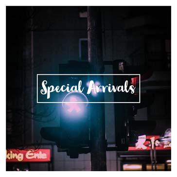 Special Arrivals