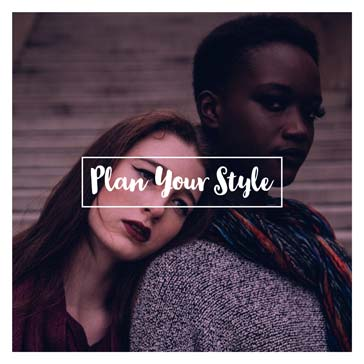 Plan Your Style